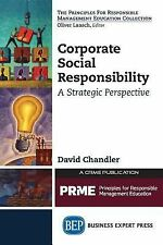 Corporate Social Responsibility : A Strategic Perspective by David Chandler...