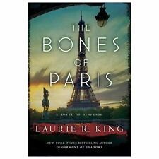 Stuyvesant and Grey Ser.: The Bones of Paris : A Novel of Suspense by Laurie...