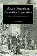Anglo-American Securities Regulation: Cultural and Political Roots, 1690-1860, B