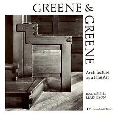 Greene and Greene : Architecture As  Fine Art by Randell Makinson 1977 softcover