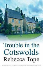 Trouble in the Cotswolds (Cotswold Mysteries)