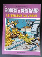 Album broché Robert et Bertrand Le briseur de grève  N° 8 EO TBE Vandersteen