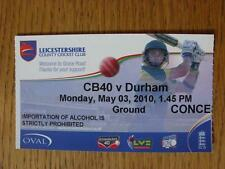 03/05/2010 billet: cricket-leicestershire v durham [CB40]