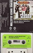GEORGE BAKER SELECTION - Paloma Blanca ★ MC Musikkassette Cassette