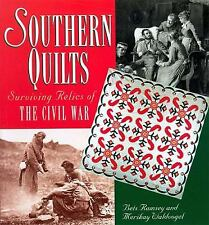 Southern Quilts : Surviving Relics of the Civil War by Bets Ramsey and...