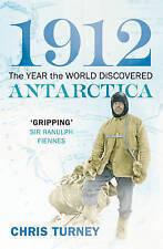 1912: l'année du monde découvert en antarctique, turney, chris, new book mon0000106