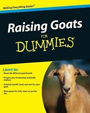 Raising Goats for Dummies by Consumer Dummies Staff and Cheryl K. Smith...