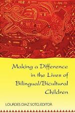 Making a Difference in the Lives of Bilingual/Bicultural Children (Counterpoints