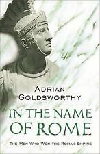 In the Name of Rome, Adrian Keith Goldsworthy