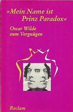 """Ulrich Horst / Oscar Wilde zum Vergnügen: """"Mein Name ist Prinz Paradox"""" / Buch"""