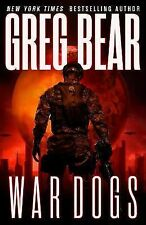 War Dogs by Greg Bear - Hardcover - NEW