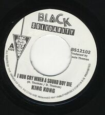 "King Kong ‎– I Nuh Cry When Sound Boy Die UK 7"" ROOTS MINT Black Solidarity ‎"
