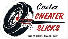 Casler Cheater Slicks Vintage Drag Racing sticker decal NHRA Rat Rod Street Rod