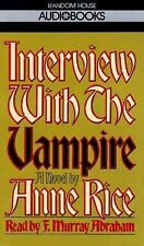 AUDIO BOOK INTERVIEW WITH THE VAMPIRE A NOVEL BY ANNE RICE READ BY F M ABRAHAM