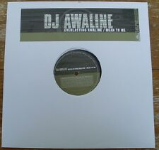 "DJ Awaline - Everlasting Awaline/Mean to me 12"" Vinyl used Mental Madness"