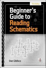 Beginner's Guide to Reading Schematics by Stan Gibilisco (2013, Paperback)