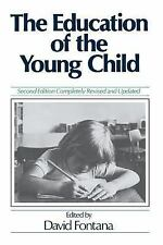 The Education of the Young Child (1991, Paperback, Revised)