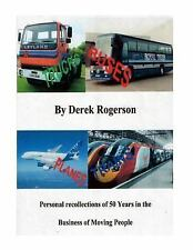 Truck, Buses, Planes and Trains : Personal Recollections of 50 Years in the...
