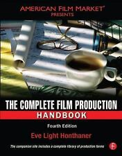 American Film Market Presents: The Complete Film Production Handbook by Eve Ligh