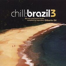 Chill: Brazil, Vol. 3 by Various Artists (CD, May-2005, 2 Discs, WEA Latina)