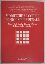 MODIFICHE CODICE PROCEDURA PENALE Nuovi Diritti Custodia Cautelare 1995 Cedam