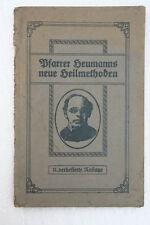Pfarrer Heumanns neue Heilmethoden, 1917