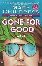 Gone for Good (Ballantine Reader's Circle), Childress, Mark, Good Book