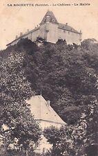 LA ROCHETTE le château la mairie coll ginal timbrée