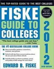 Fiske Guide to Colleges 2012, Fiske, Edward, Good Condition, Book