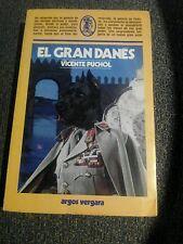 EL GRAN DANES - VICENTE PUCHOL - ARGOS VERGARA - 1983