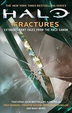 Halo: Fractures : Extraordinary Tales from the Halo Canon by Christie Golden, Tr