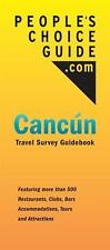 People's Choice Guide Cancun: Travel Survey Guidebook, Rabinowitz, Eric