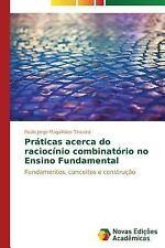 Praticas Acerca Do Raciocinio Combinatorio No Ensino Fundamental by Magalhaes...