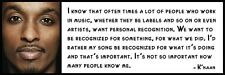 Wall Quote - K'naan - I know that often times a lot of people who work in music,