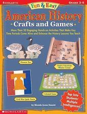 Fun & Easy American History Crafts and Games: More Than 30 Engaging Hands-on Act