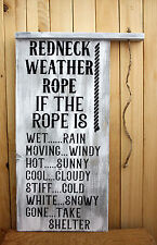 "Primitive Wooden Sign ""Redneck Weather Rope"" Handmade Wall Decor"