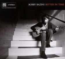 CD BOBBY BAZINI - BETTER IN TIME