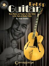 Bebop Guitar - Basic Theory and Practice for Jazz Guitar in the Style  000001196