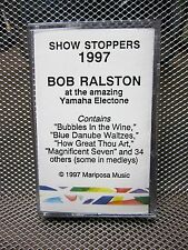 BOB RALSTON cassette tape 1997 Showstoppers Yamaha Electone Lawrence Welk