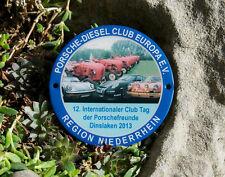 SCHÖNE TRAKTOR  PLAKETTE # PORSCHE DIESEL CLUB EUROPA DINSLAKEN 2013 NIEDERRHEIN
