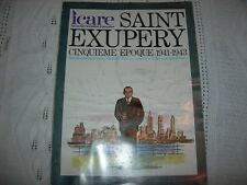 REVUE AVIATION  ICARE  PRINTEMPS 1978 SAINT EXUPERY  CINQUIEME EPOQUE 1941-1943