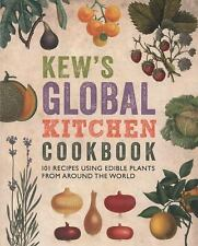 Kew's Global Kitchen Cookbook: 101 Recipes Using Edible Plants from ar-ExLibrary