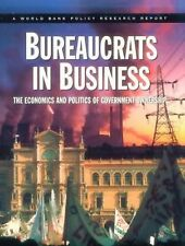 Bureaucrats in Business: The Economics and Politics of Government Ownership (Wo