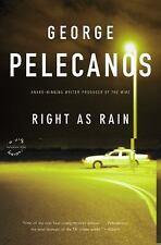 Right As Rain: A Derek Strange Novel