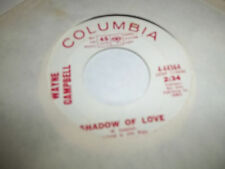 Wayne Campbell C&W TEEN 45 Columbia PROMO WLP Shadow Of Love/Soft Heart Love EX
