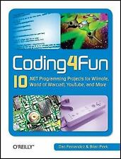 Coding4fun: 10 .Net Programming Projects for Wiimote, Youtube, World of Warcraft