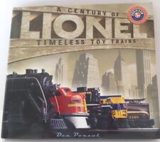 Lionel: A Century of Timeless Toy Trains Hardcover Book by Dan Ponzol