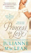 NEW - Princess in Love (Royal Trilogy) by MacLean, Julianne