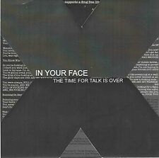 """In Your Face - The Time For Talk Is Over 7'"""" Vinyl SXE Hard Core"""