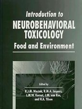 Introduction to Neurobehavioral Toxicology: Food and Environment (Handbooks in P
